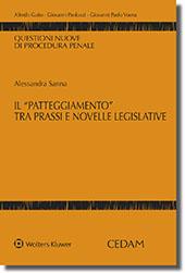 """Il """"patteggiamento"""" tra prassi e novelle legislative"""
