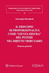 """Il principio di proporzionalità come """"giusta misura"""" del potere nel diritto tributario"""