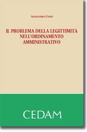 Il problema della legittimita' nell'ordinamento amministrativo