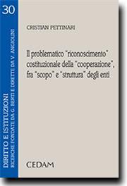 """Il problematico """"riconoscimento""""costituzionale della """"cooperazione """" fra""""scopo""""e""""struttura""""degli enti"""