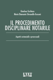 Il procedimento disciplinare notarile Aspetti sostanziali e processuali 2017