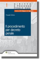 Il procedimento per decreto penale