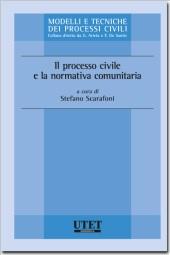Il processo civile e la normativa comunitaria