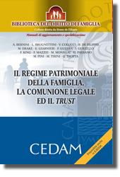 Il regime patrimoniale della famiglia, la comunione legale ed il trust
