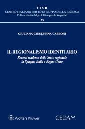 Il regionalismo identitario