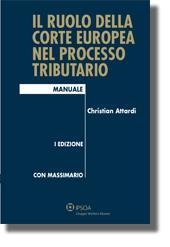 Il ruolo della corte europea nel processo tributario