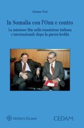 In Somalia con L'Onu e contro