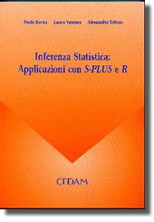 Inferenza Statistica: Applicazioni con S-PLUS e R