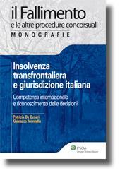 Insolvenza transfrontaliera e giurisdizione italiana