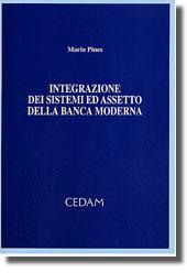 Integrazione dei sistemi ed assetto della banca moderna