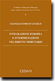 Integrazione europea e interpretazione nel diritto tributario