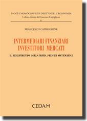 Intermediari finanziari, investitori, mercati