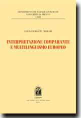 Interpretazione comparante e multilinguismo europeo