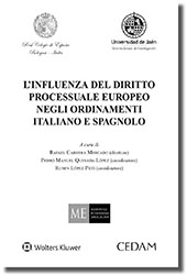 L'Influenza del Diritto Processuale Europeo negli Ordinamenti Italiano e Spagnolo