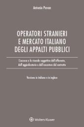L'accesso degli operatori stranieri al mercato italiano degli appalti pubblici