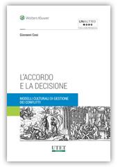 L'accordo e la decisione