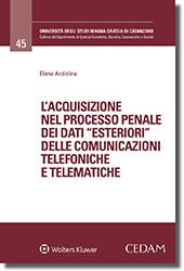 """L'acquisizione nel processo penale dei dati """"esteriori"""" delle comunicazioni telefoniche e telematiche"""