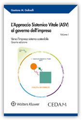 L'approccio sistemico (ASV) al governo dell'impresa - Vol. I: L'impresa sistema vitale