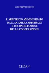 L' arbitrato amministrato dalla camera arbitrale e di conciliazione della cooperazione