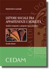 L'attore sociale fra appartenenze e mobilità