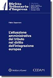 L'attuazione amministrativa del tributo nel diritto dell'integrazione europea