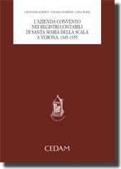 L'azienda convento nei registri contabili di Santa Maria della Scala a Verona. 1345-1355