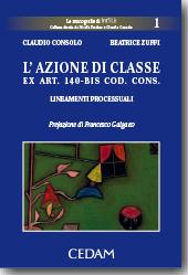 L'azione di classe -  ex Art. 140 bis Codice del Consumo
