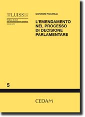 L'emendamento nel processo di decisione parlamentare
