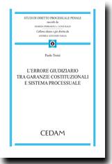 L'errore giudiziario tra garanzie costituzionali e sistema processuale
