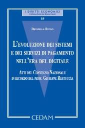 L'evoluzione dei sistemi e dei servizi di pagamento nell'era del digitale.