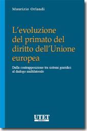 L'evoluzione del primato del diritto dell'Unione Europea