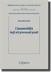 L'inammissibilità degli atti processuali penali