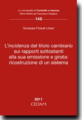 L'incidenza del titolo cambiario sui rapporti sottostanti alla sua emissione e girata: ricostruzione di un sistema