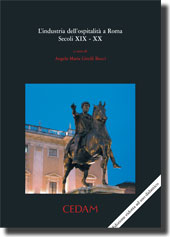 L'industria dell'ospitalità a Roma. Secoli XIX-XX.