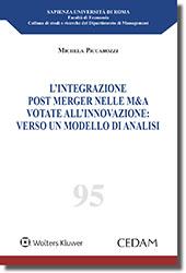 L'integrazione post Merger nelle M&A votate all'innovazione verso un modello di analisi