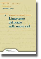 L'intervento del notaio nelle nuove s.r.l.