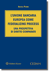 L'unione bancaria europea come federalizing process