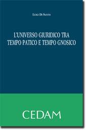 L'universo giuridico tra tempo patico e tempo gnosico