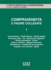 La Compravendita e le figure collegate. Vol. I