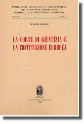La Corte di giustizia e la Costituzione europea