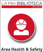 La Mia Biblioteca Tecnica - Area Health and Safety