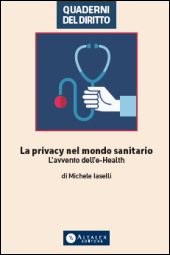 La Privacy nel mondo sanitario