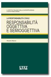 La Responsabilità Civile - Responsabilità oggettiva e semioggetiva