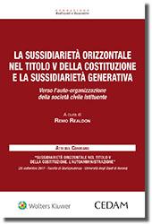 La Sussidiarieta' Orizzontale nel Titolo V della Costituzione e la Sussidiarieta' Generativa