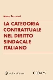 La categoria contrattuale nel diritto sindacale italiano