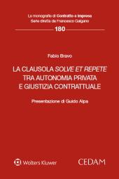 La clausola solve et repete tra autonomia privata e giustizia contrattuale