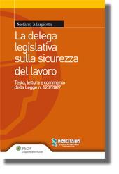 La delega legislativa sulla sicurezza del lavoro