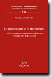 La detenzione e le detenzioni