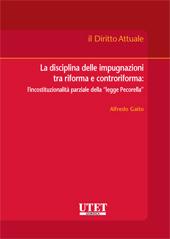 La disciplina delle impugnazioni tra riforma e controriforma