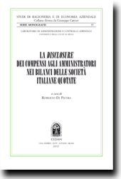 La disclosure dei compensi agli amministratori nei bilanci delle societa italiane quotate